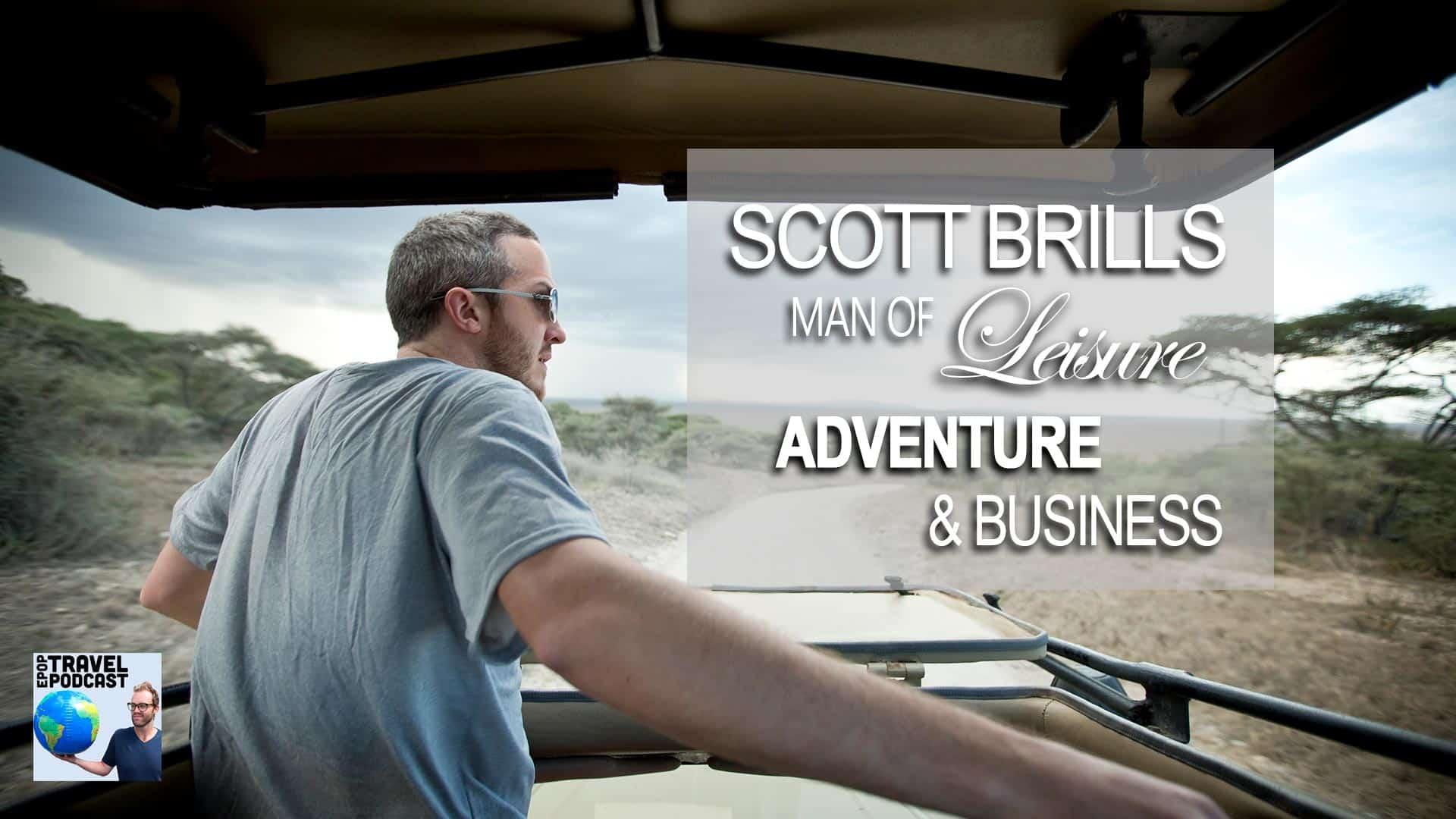 Extra Pack of Peanuts EPoP Travel Podcast #301 Scott Brills