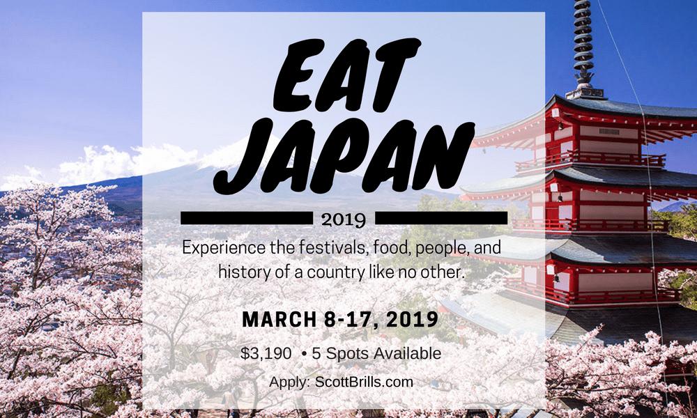 Scott Brills's Eat Japan Culinary Adventure 2019